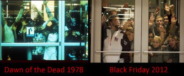 http://www.themaninthemoviehat.com/wp-content/uploads/2012/11/dawn-of-the-dead-black-friday.jpeg